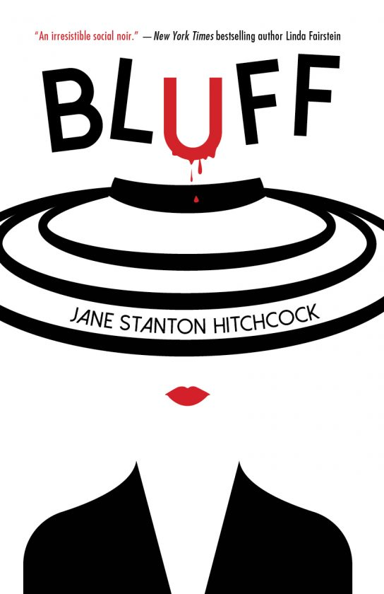 Jane Hitchcock Bluff Novel